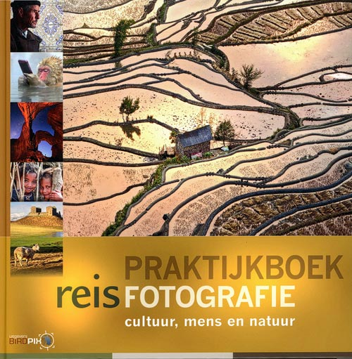 Chris Stenger Natuurfotografie: 2e druk van het praktijkboek reisfotografie