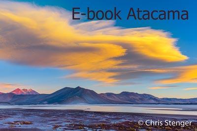 Downloads pagina Chris Stenger Natuurfotografie, Landschapsfotografie en Reisfotografie Eboek Atacama